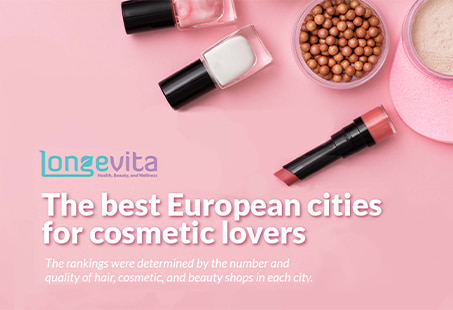best european cities for cosmetic lovers
